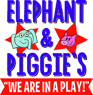 Elephant and Piggie's We Are In a Play! at Byham Theater